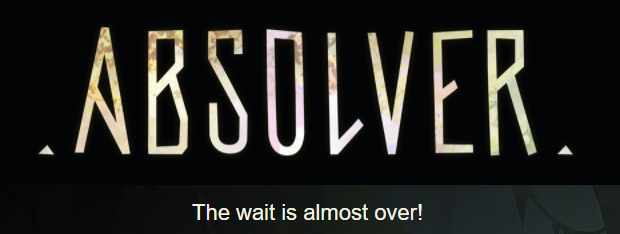 Absolver - The wait is almost over