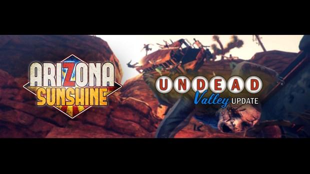 Arizona Sunshine - Undead Valley